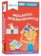 MULLAEIOOMITÄÄNTEKEMISTÄ